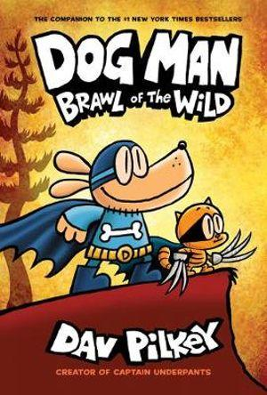 Dog Man #6 - Brawl of the Wild
