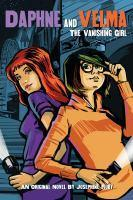The Vanishing Girl (Daphne and Velma Book 1)