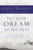 Put Your Dream to the Test 10 Questions to Help Y