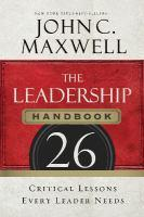The Leadership Handbook 26 Critical Lessons Every Leader    Needs