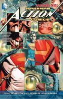 Superman - Action Comics Vol. 3 At The End Of Days