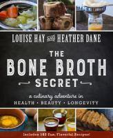 Bone Broth Secret A Culinary Adventure in Health