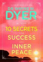 10 Secrets for Success and Inner Peace