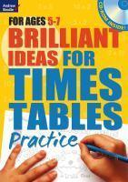 Brilliant Ideas for Times Tables Practice 5-7