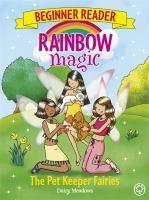 Rainbow Magic Beginner Reader The Pet Keeper Fair