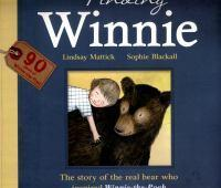 Finding Winnie The Story of the Real Bear Who Ins