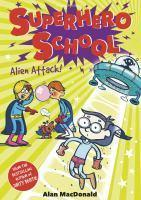 Alien Attack! superhero school #2