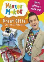MISTER MAKER  GREAT GIFTS CRAFTS AND PUZZLES