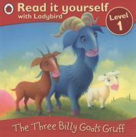 READ IT YOURSELF  THE THREE BILLY GOATS GRUFF LEVEL 1