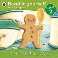 READ IT YOURSELF  THE GINGERBREAD MAN LEVEL 2
