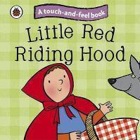 Little Red Riding Hood : Ladybird Touch and Feel