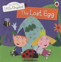 BEN & HOLLY'S LITTLE KINGDOM THE LOST EGG