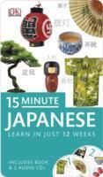 15 Minute Japanese Book & CD Pack Learn in Just 12 Weeks