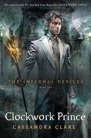 Clockwork Prince - #2 Infernal Devices US edition
