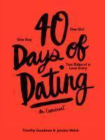 40 Days of Dating An Experiment