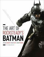 Art of Rocksteady's Batman Arkham Asylum Arkham