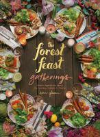 Forest Feast Gatherings Simple Vegetarian Menus f