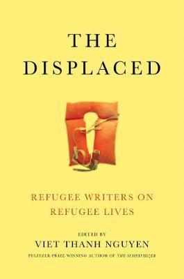 The Displaced Refugee Writers on Refugee Lives