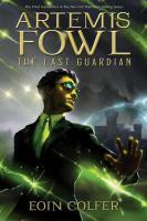 Artemis Fowl & The Last Guardian