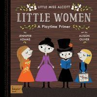 Baby Lit - Little Miss Alcott Little Women