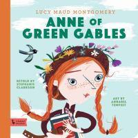 Anne of Green Gables A BabyLit Storybook