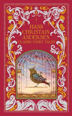 Classic Fairy Tales Hans Christian Anderson Leatherbound
