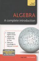 Algebra - A Complete Introduction Teach Yourself