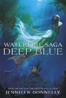 Waterfire Saga Deep Blue