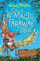 The Magic Faraway Tree Adventure of the Goblin Do