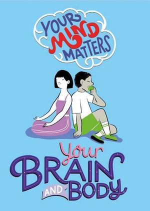 Your Mind Matters Your Brain and Body