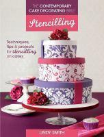 Contemporary Cake Decorating Bible