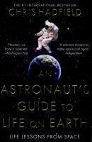 Astronaut's Guide to Life on Earth An