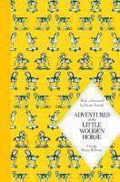 Adventures of the Little Wooden Horse Macmillan C