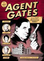 Agent Gates and the Secret Adventures of Devonton Abbey