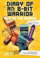 Diary of an 8-Bit Warrior Path of the Diamond #4