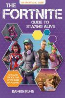 The Fortnite Guide to Staying Alive