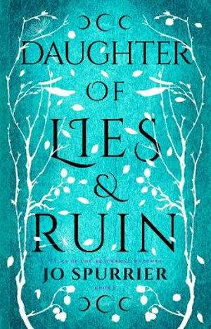 Daughter of Lies and Ruin #2
