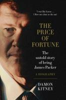Price of Fortune Untold Story Being James Packer