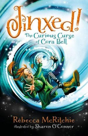 Jinxed #1 The Curious Curse of Cora Bell