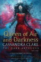 Dark Artifices 3 - Queen of Air and Darkness