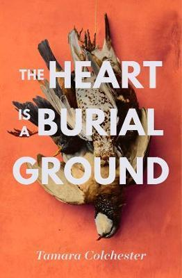 Heart Is A Burial Ground