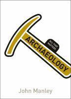Archaeology All That Matters