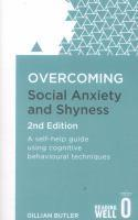Overcoming Social Anxiety and Shyness 2nd Edition