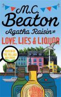 Agatha Raisin and Love Lies and Liquor
