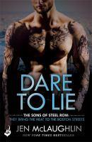 Dare To Lie The Sons of Steel Row 3