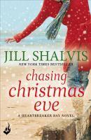 Chasing Christmas Eve Heartbreaker Bay Book 4