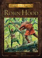 ROBIN HOOD MYTHS & LEGENDS