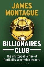 Billionaires Club The unstoppable rise of football