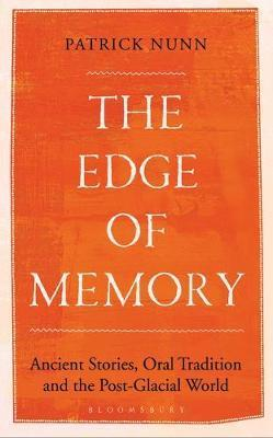 The Edge of Memory Ancient Stories Oral Traditio