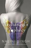 Archangel s Prophecy Guild Hunter Book 11